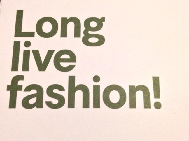 Long Live Fashion